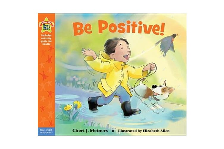 Be Positive! (Being the Best Me)