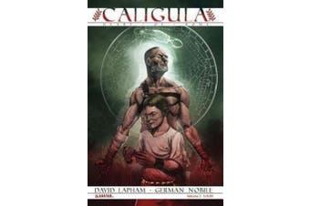 Caligula Volume 2 Tpb: Heart of Rome
