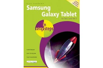 Samsung Galaxy Tablet in Easy Steps: for Tab 2 and Tab 3 Covers Android Jelly Bean (In Easy Steps)