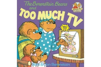 The Berenstain Bears and Too Much TV (First Time Books)