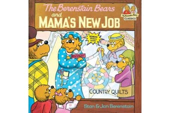 The Berenstain Bears and Mama's New Job (First Time Books)