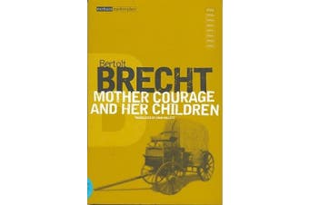 """""""Mother Courage and Her Children"""" (Modern Classics)"""