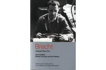 """Brecht Plays: 5: v. 5: """"Life of Galileo"""", """"Mother Courage and Her Children"""" (World Classics)"""