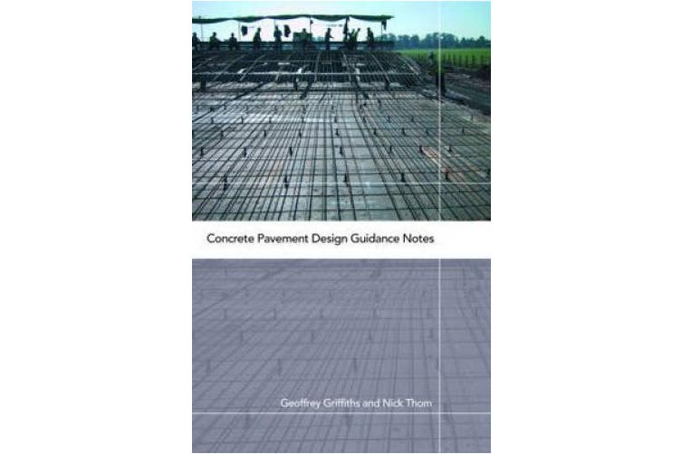 Concrete Pavement Design: Guidance Notes