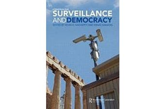 Surveillance and Democracy
