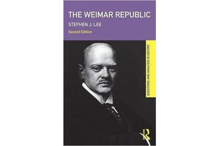 The Weimar Republic (Questions and Analysis in History)