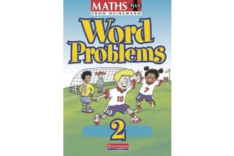 Maths Plus Word Problems 2: Pupil Book (MATHS PLUS WORD PROBLEMS)