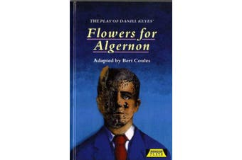 The Play of Flowers for Algernon (Heinemann Plays For 14-16+)