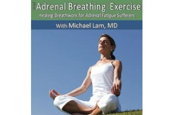 Dr Lam's Adrenal Breathing Exercise Cd