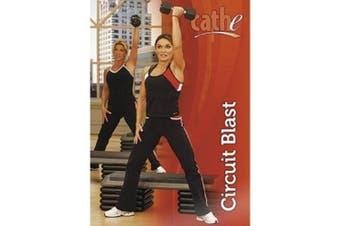 Cathe Friedrich - Circuit Blast