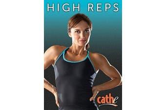 Cathe Friedrich's High Reps DVD