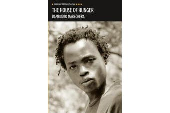 The House of Hunger (Heinemann African Writers Series)