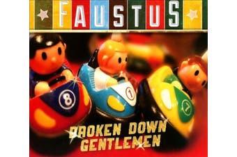 Broken Down Gentlemen [Digipak]