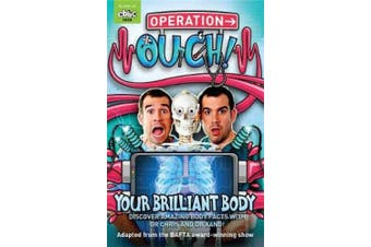 Operation Ouch: Your Brilliant Body: Book 1 (Operation Ouch)