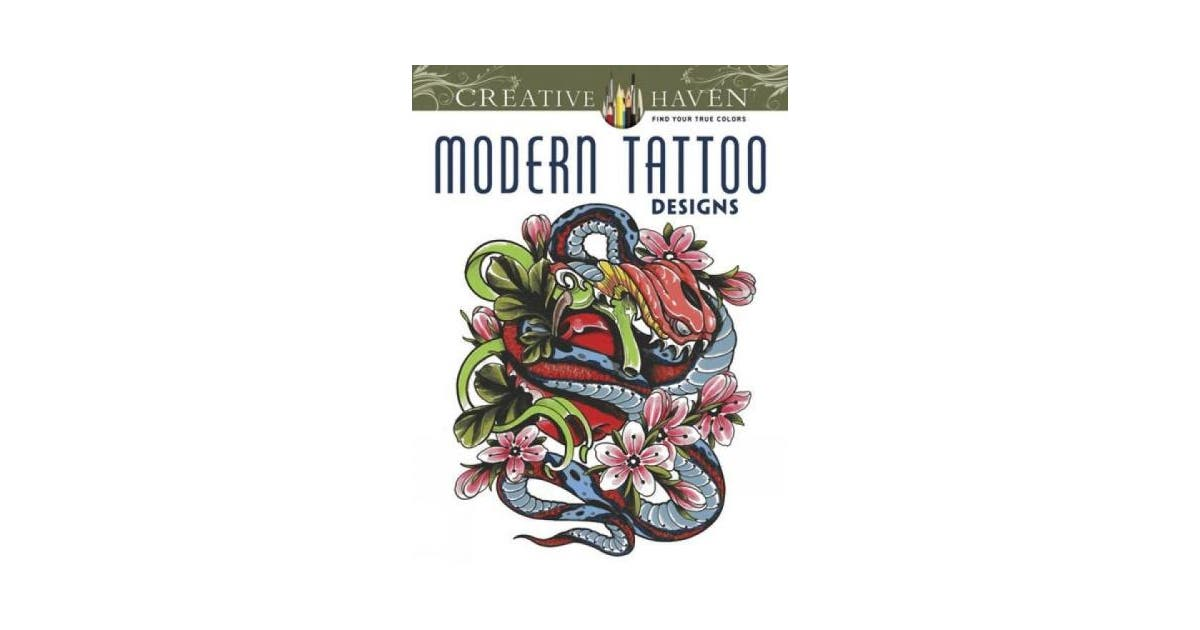 Creative Haven Modern Tattoo Designs Coloring Book Creative Haven Coloring Books Non Fiction Gardening