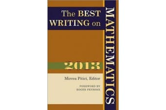 The Best Writing on Mathematics: 2013 (The Best Writing on Mathematics)
