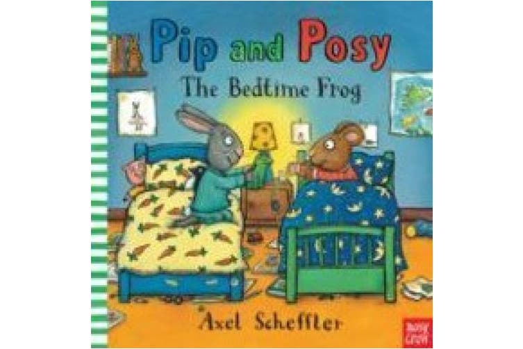 Pip and Posy: The Bedtime Frog (Pip and Posy)