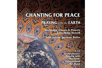 Chanting For Peace: Praying With the Earth