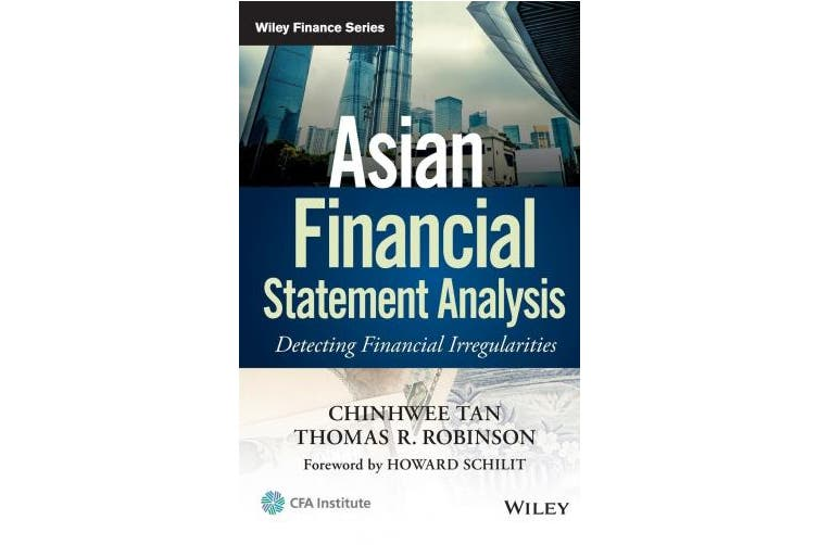 Asian Financial Statement Analysis: Detecting Financial Irregularities (Wiley Finance)