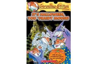 Geronimo Stilton: #11 It's Halloween, You 'Fraidy Mouse (Geronimo Stilton)
