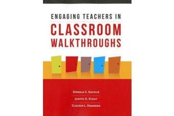 Engaging Teachers in Classroom Walkthroughs