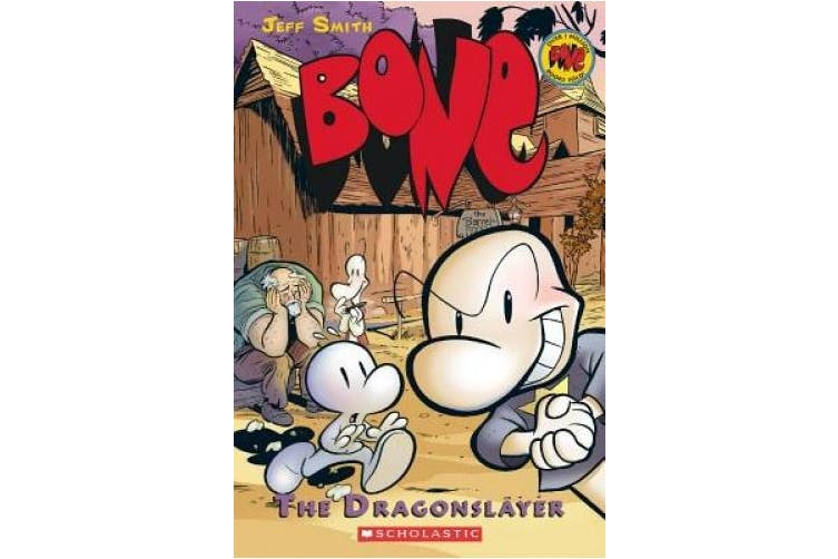 The Dragonslayer (Bone Reissue Graphic Novels (Paperback))