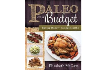Paleo on a Budget: Saving Money, Eating Healthy