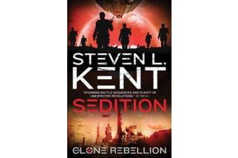 Sedition: The Clone Rebellion Book 8