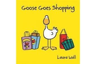 Goose Goes Shopping (Goose)