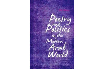 Poetry and Politics in the Modern Arab World