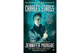 The Jennifer Morgue (Laundry Files Novel)