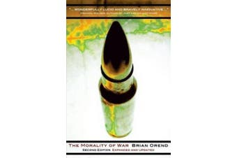 The Morality of War - Second Edition