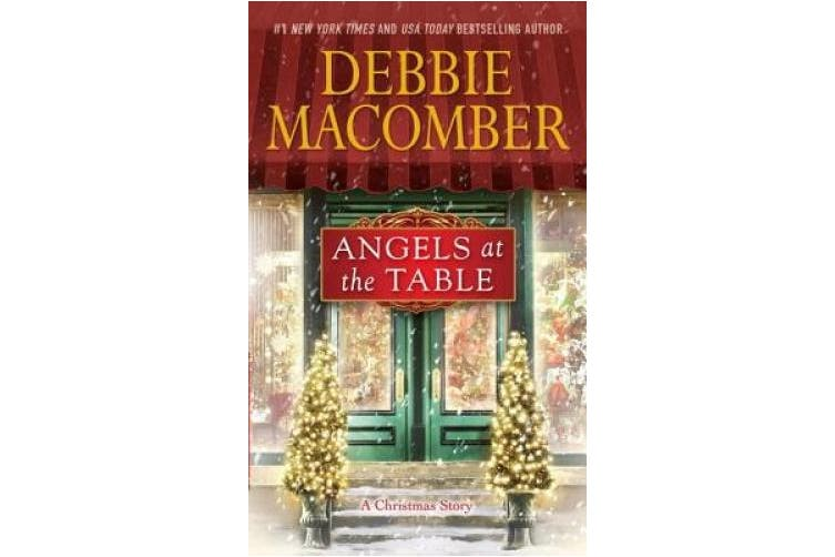 Angels at the Table: A Christmas Novel (Shirley, Goodness, and Mercy)
