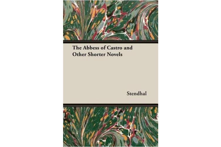 The Abbess of Castro and Other Shorter Novels