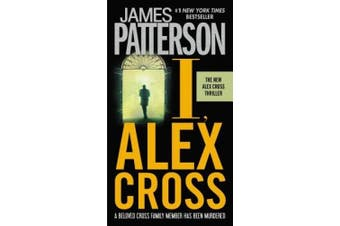I, Alex Cross (Alex Cross Novels)