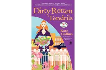 Dirty Rotten Tendrils (Flower Shop Mysteries (Paperback))