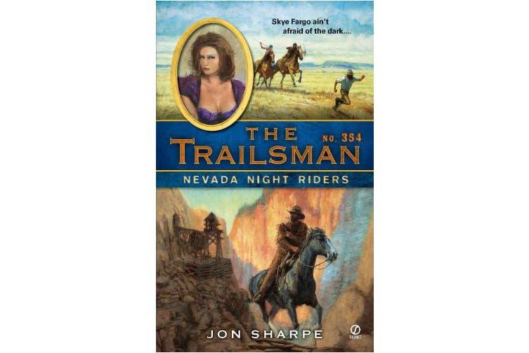 The Trailsman #354: Nevada Night Riders