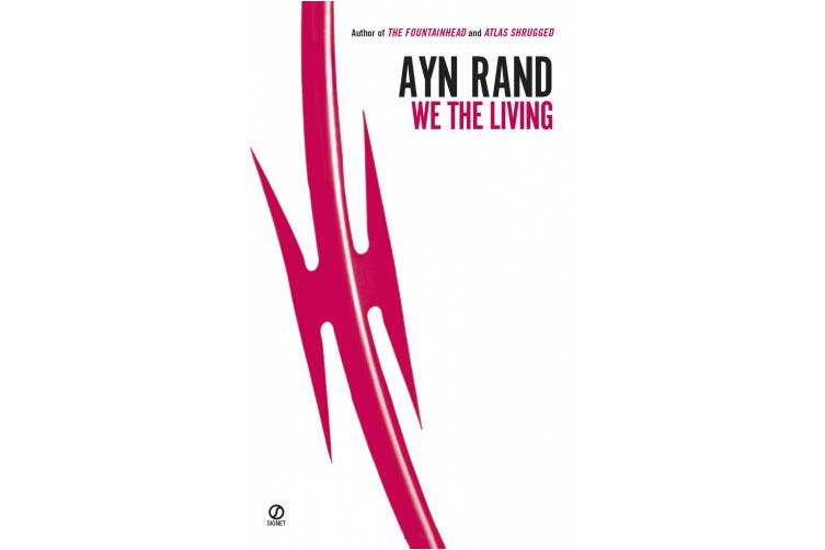We the Living (75th-Anniversary Edition)