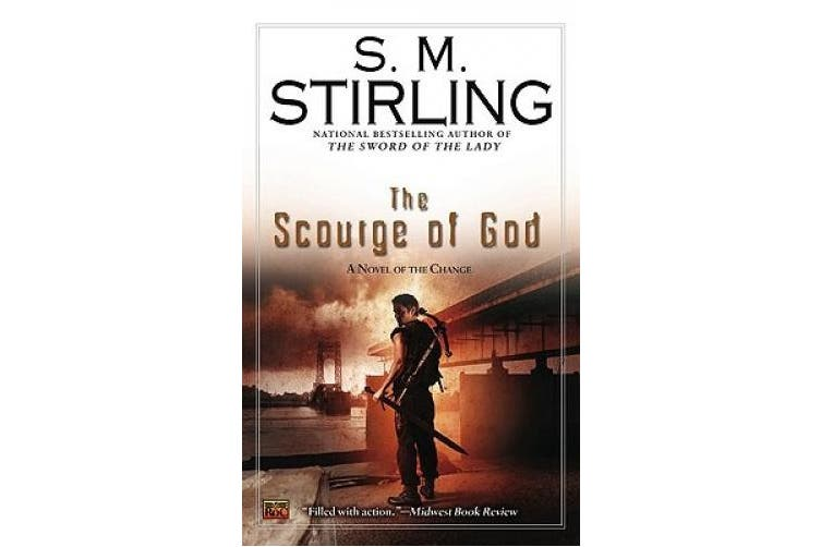 The Scourge of God: A Novel of the Change (Change)