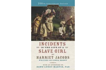 Incidents in the Life of a Slave Girl (Signet Classics)