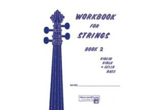 Alfred 00-13176 Workbook for Strings- Book 2 - Music Book