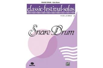 Classic Festival Solos Volume 2 - Snare Drum - Solo Book