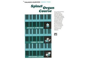 Alfred 00-102 Palmer-Hughes Spinet Organ Course- Book 2 - Music Book