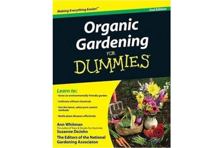 Organic Gardening for Dummies, Second Edition