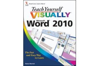 Teach Yourself VISUALLY Word 2010 (Teach Yourself VISUALLY (Tech))