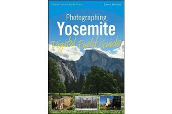 Kemper, L: Photographing Yosemite Digital Field Guide