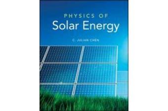 Physics of Solar Energy