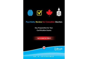 Psychiatry Review for Canadian Doctors: Key Preparation for Your Certification Exams