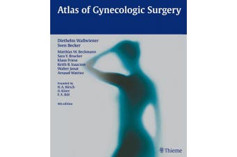 Atlas of Gynecologic Surgery: Including Breast Surgery and Related Urologic and Intestinal Surgical Operations. Zus.-Arb.: H.A. Hirsch, O. Kaser, F.A. Ikle In collaboration with Ev