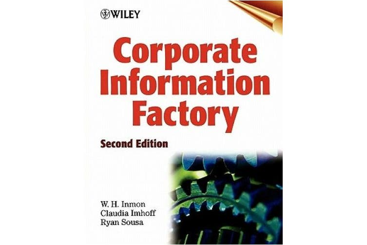 Corporate Information Factory, Second Edition